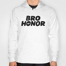Bro of Honor Hoody