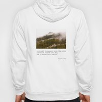 Mountains Vanish Into Fo… Hoody