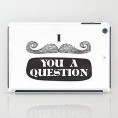 I Must Ask iPad Case