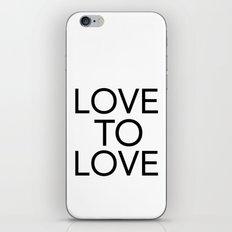 LOVE TO LOVE iPhone & iPod Skin