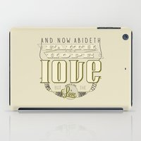 The Greatest of These Is Love iPad Case