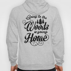GOING TO THE WOODS Hoody