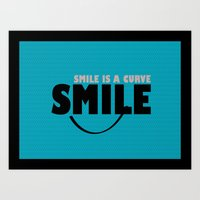 Smile Is A Curve Art Print