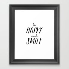 Be Happy and Smile - Inspirational Print Framed Art Print