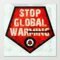 STOP GLOBAL MING ! Canvas Print