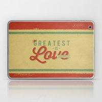 The Greatest is Love Laptop & iPad Skin
