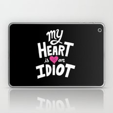 My Heart Is An Idiot Laptop & iPad Skin