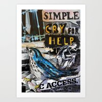 simple: cry for help Art Print