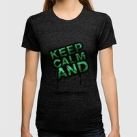 Keep Calm And.... Womens Fitted Tee Tri-Black SMALL