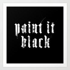 Paint it Black Art Print