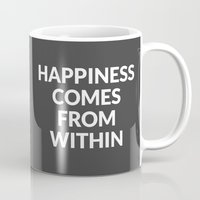 happiness comes from within Mug