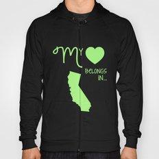 My Heart Belongs in California Hoody