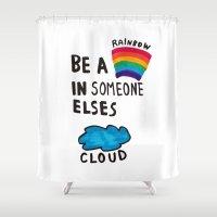Be a Rainbow Shower Curtain