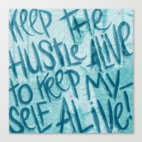 HUSTLE FOR LIFE Canvas Print