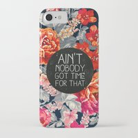 floral iPhone & iPod Cases featuring Ain't Nobody Got Time For That by Sara Eshak