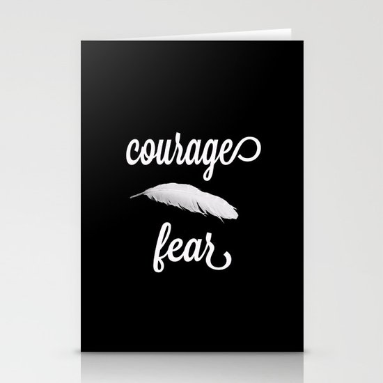 Courage > Fear Stationery Card