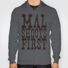 Mal Shoots First Hoody