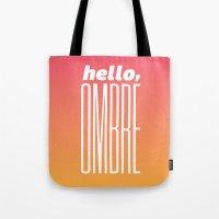 Hello Ombre! Tote Bag