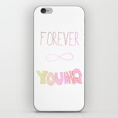 Forever Young iPhone & iPod Skin