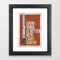Everything Is Better Wit… Framed Art Print