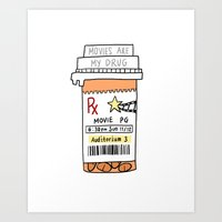 Movies Are My Drug Art Print