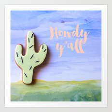 Howdy y'all Art Print
