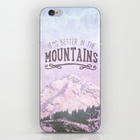 It`s Better In The Mount… iPhone & iPod Skin