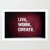 Live Work Create - Urban… Art Print