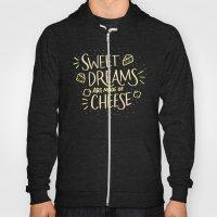 Cheese Dreams Hoody