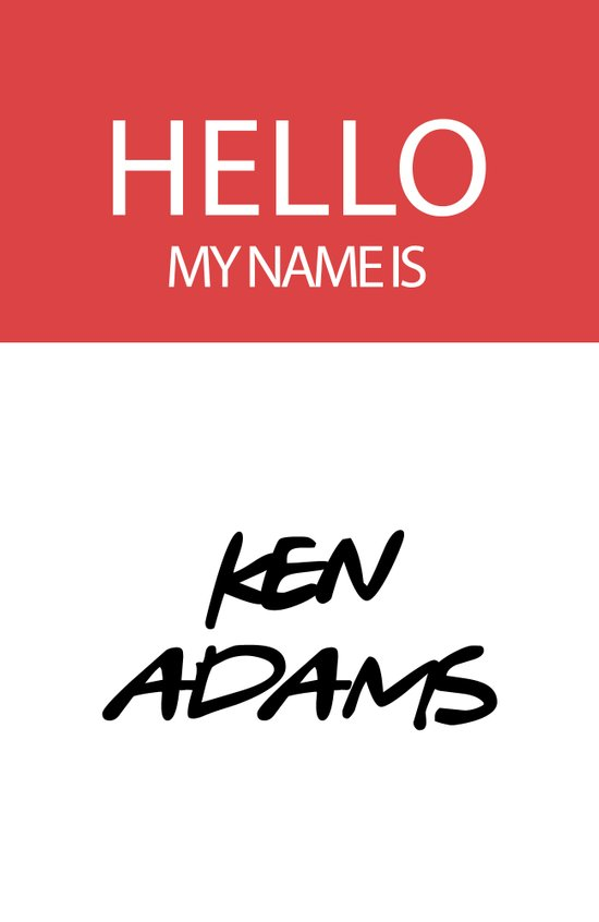 HELLO MY NAME IS... KEN ADAMS Art Print