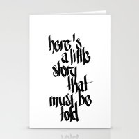 here's a little story that must be told Stationery Cards