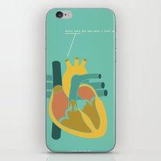 Aorta Tell You How Much I Love You iPhone & iPod Skin