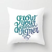 Grow Your Own Designer Throw Pillow