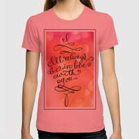 I Will Always Love You - Hand lettered calligraphy quote Womens Fitted Tee Pomegranate SMALL
