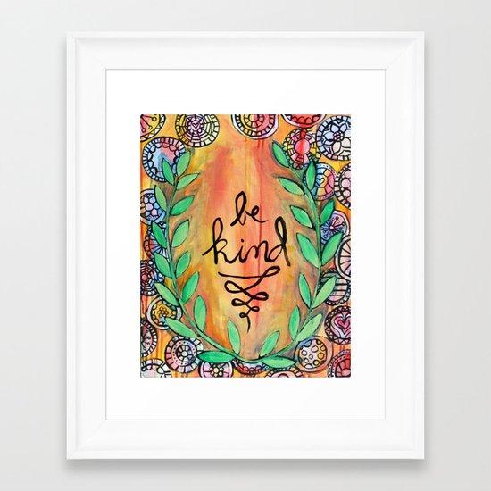 Be Kind Framed Art Print