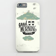Good morning 02 Slim Case iPhone 6s