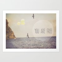 You Are Free Art Print
