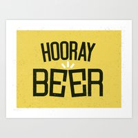 HOORAY BEER Art Print