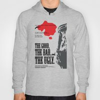 The Good, The Bad And Th… Hoody