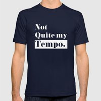 Not Quite my Tempo - Black Mens Fitted Tee Navy SMALL