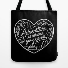 Adventure is where your heart is BW Tote Bag