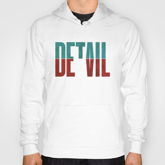 Devil in the detail. Hoody