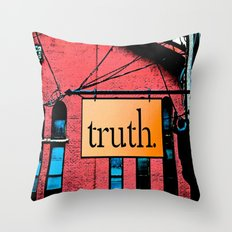 Truth Throw Pillow