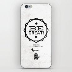 Be Great. iPhone & iPod Skin