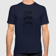 Whatever Will Be, Will Be (Black Ink) Mens Fitted Tee Navy SMALL