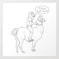 Follow That Llama ! Art Print