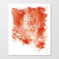 No Pain, No paint Canvas Print