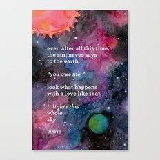 the sun never says Canvas Print