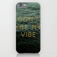 iPhone Cases featuring Vibe Killer by Tina Crespo