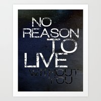 No Reason Art Print